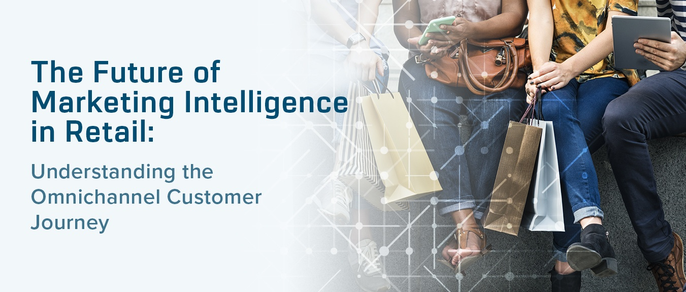 The Future of Marketing Intelligence in Retail Report